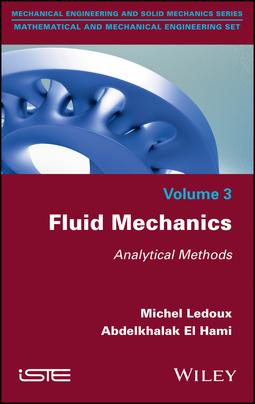 Hami, Abdelkhalak El - Fluid Mechanics: Analytical Methods, ebook
