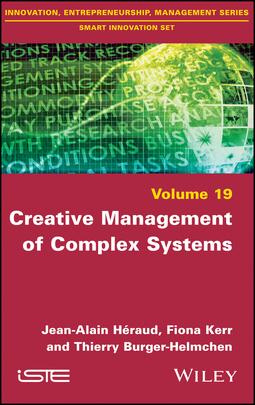 Burger-Helmchen, Thierry - Creative Management of Complex Systems, ebook