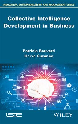 Bouvard, Patricia - Collective Intelligence Development in Business, ebook