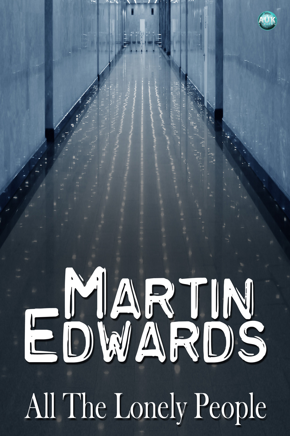 Edwards, Martin - All The Lonely People, ebook