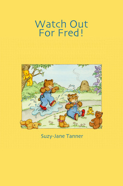 Tanner, Suzy-Jane - Watch Out For Fred!, ebook