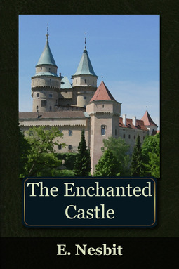 Nesbit, Edith - The Enchanted Castle, ebook