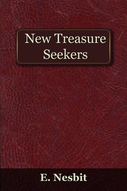 Nesbit, Edith - The New Treasure Seekers, ebook