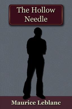 Leblanc, Maurice - The Hollow Needle, ebook