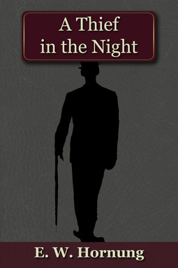 Hornung, E.W. - A Thief in the Night, ebook