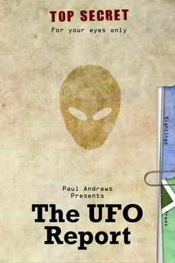Andrews, Paul - Paul Andrews Presents - The UFO Report, ebook