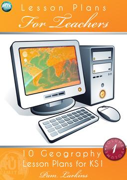 Larkins, Pam - 10 Geography Lesson Plans for KS1 - Volume 1, ebook