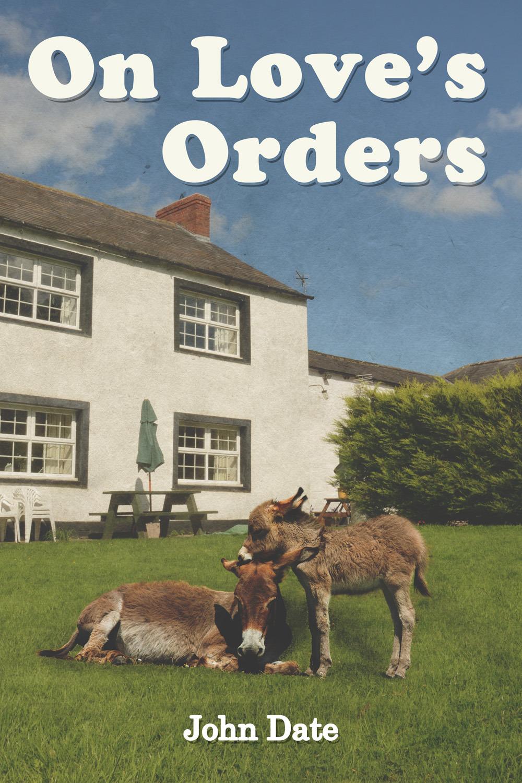 Date, John - On Love's Orders, ebook