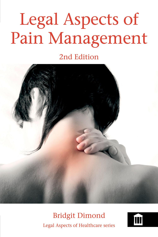Dimond, Bridgit - Legal Aspects of Pain Management 2nd Edition, ebook