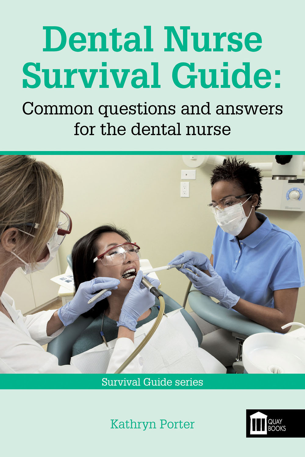 Porter, Kathryn - Dental Nurse Survival Guide, ebook