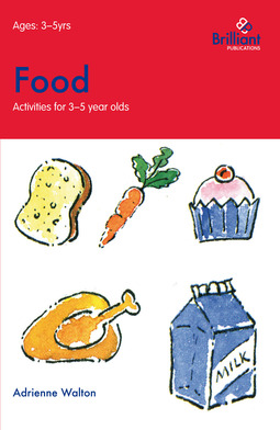 Walton, Adrienne - Food (Activities for 3–5 Year Olds), ebook
