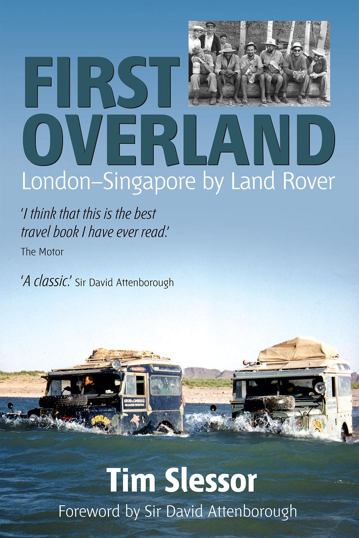 Slessor, Tim - First Overland, ebook