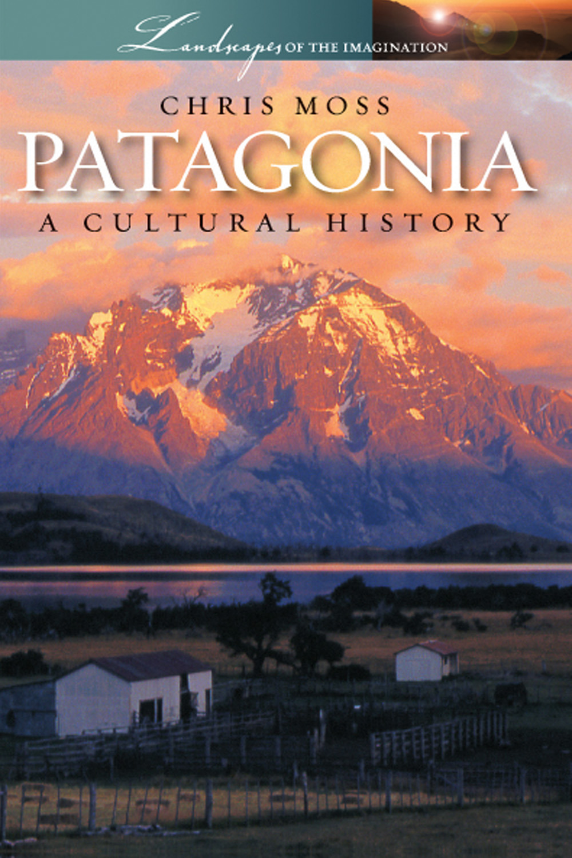 Moss, Chris - Patagonia, ebook