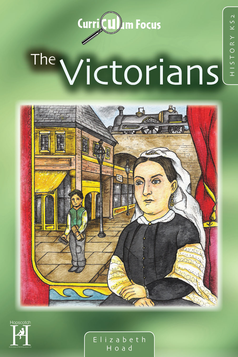 Hoad, Elizabeth - Curriculum Focus - History KS2, ebook