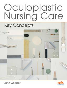 Cooper, John - Oculoplastic Nursing Care: Key concepts, ebook