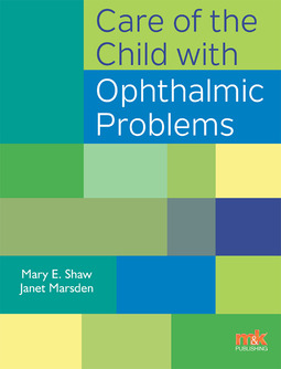Marsden, Janet - Care of the Child with Ophthalmic Problems, ebook