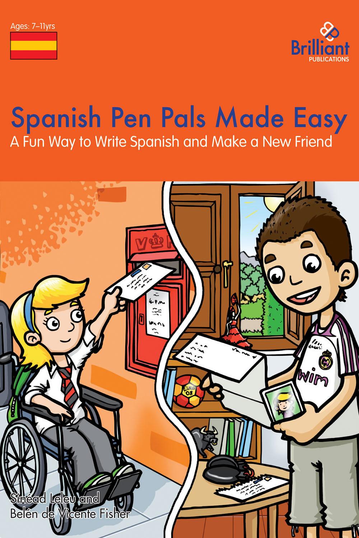 Leleu, Sinéad - Spanish Penpals Made Easy KS2, ebook