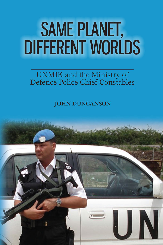 Duncanson, John - Same Planet, Different Worlds, ebook