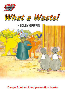 Griffin, Hedley - What a Waste!, ebook