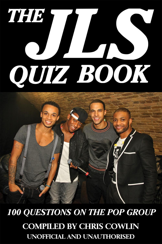 Cowlin, Chris - The JLS Quiz Book, ebook