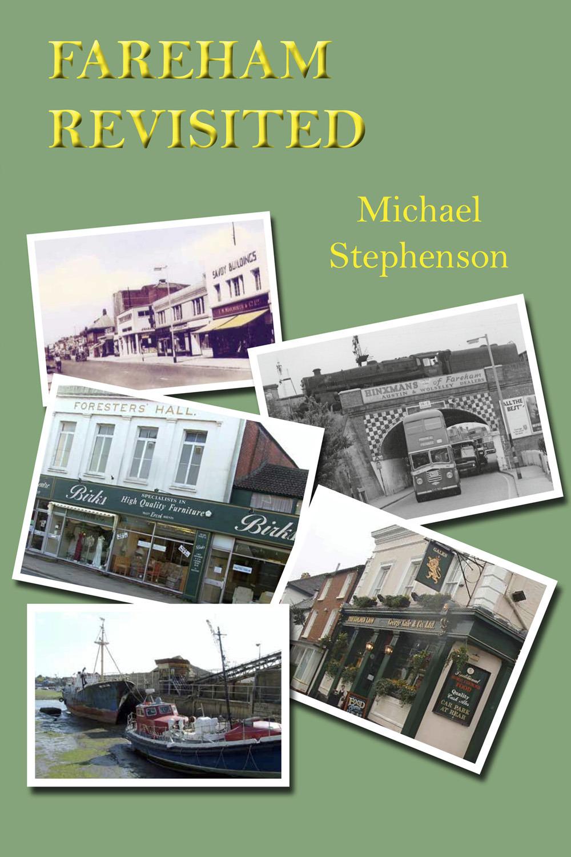 Stephenson, Michael - Fareham Revisited, ebook