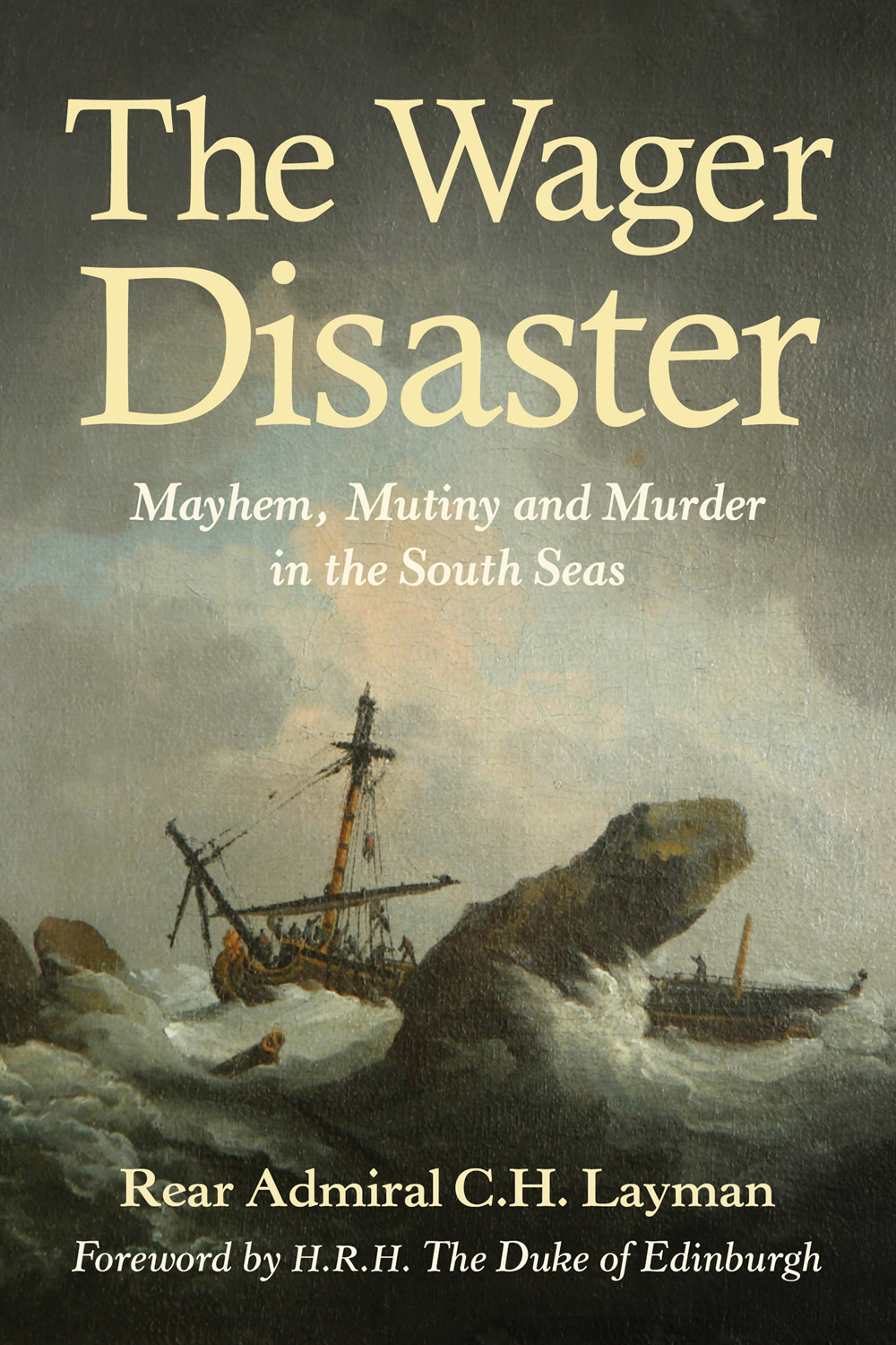 Layman, C.H. - The Wager Disaster, ebook