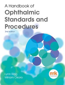 Okoro, Miriam - A Handbook of Ophthalmic Standards and Procedures, e-kirja