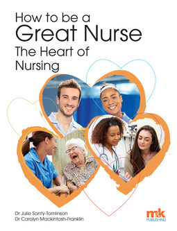 Santy-Tomlinson, Julie - How to be a Great Nurse - the Heart of Nursing, ebook