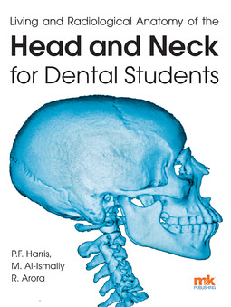 Al-Ismaily, Dr Mohammed - Living and radiological anatomy of the head and neck for dental students, ebook
