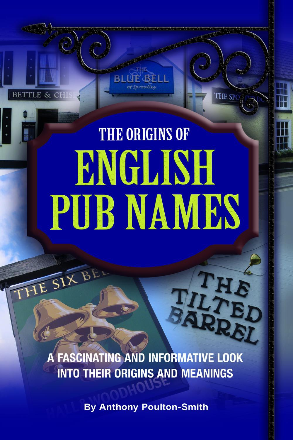Poulton-Smith, Anthony - Origins of English Pub Names, ebook