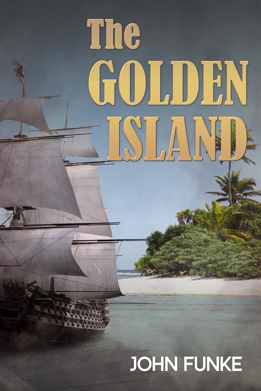 Funke, John - The Golden Island, ebook