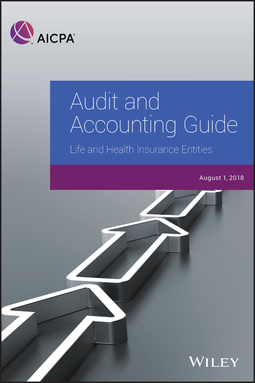 - Audit and Accounting Guide: Life and Health Insurance Entities 2018, ebook