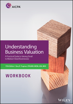 - Understanding Business Valuation Workbook: A Practical Guide To Valuing Small To Medium Sized Businesses, ebook