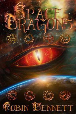 Bennett, Robin - Space Dragons, e-bok