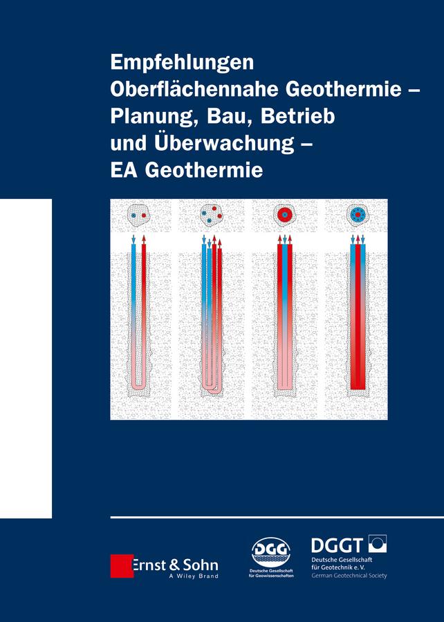 - Empfehlung Oberflchennahe Geothermie: Planung, Bau, Betrieb und Überwachung - EA Geothermie, ebook