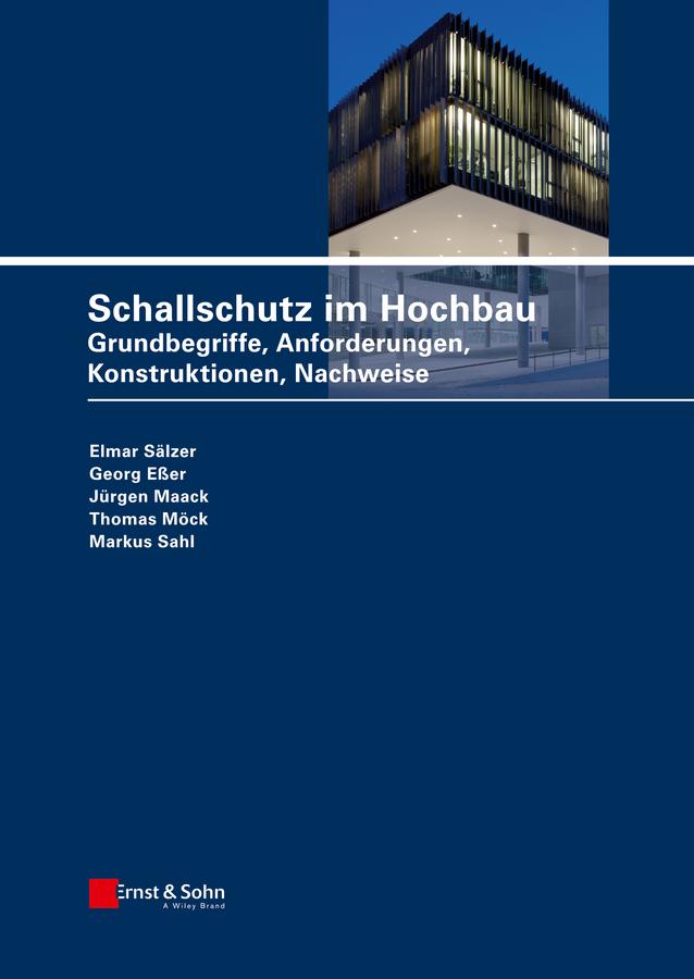 Eßer, Georg - Schallschutz im Hochbau: Anforderungen und Nachweise für die Planungspraxis, ebook