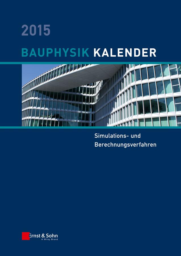 Fouad, Nabil A. - Bauphysik-Kalender 2015: Simulations- und Berechnungsverfahren, ebook