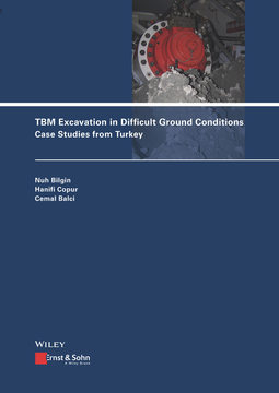 Balci, Cemal - TBM Excavation in Difficult Ground Conditions: Case Studies from Turkey, ebook