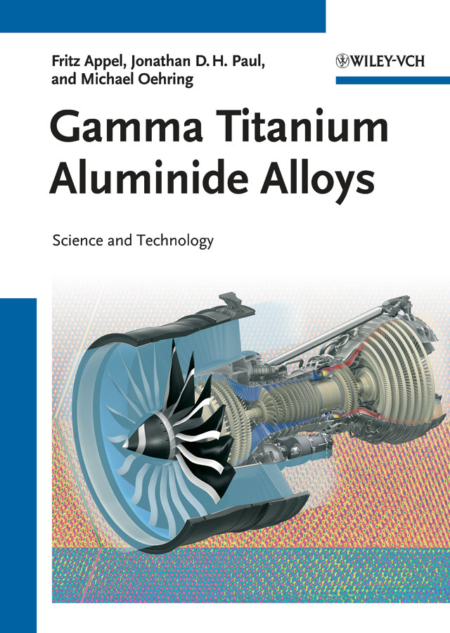 Appel, Fritz - Gamma Titanium Aluminide Alloys, ebook