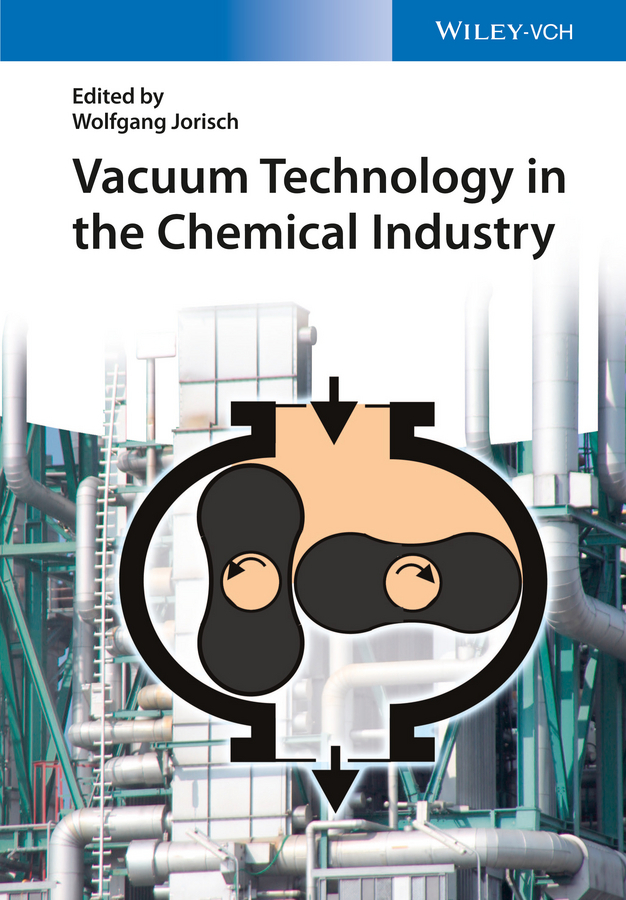 Jorisch, Wolfgang - Vacuum Technology in the Chemical Industry, ebook