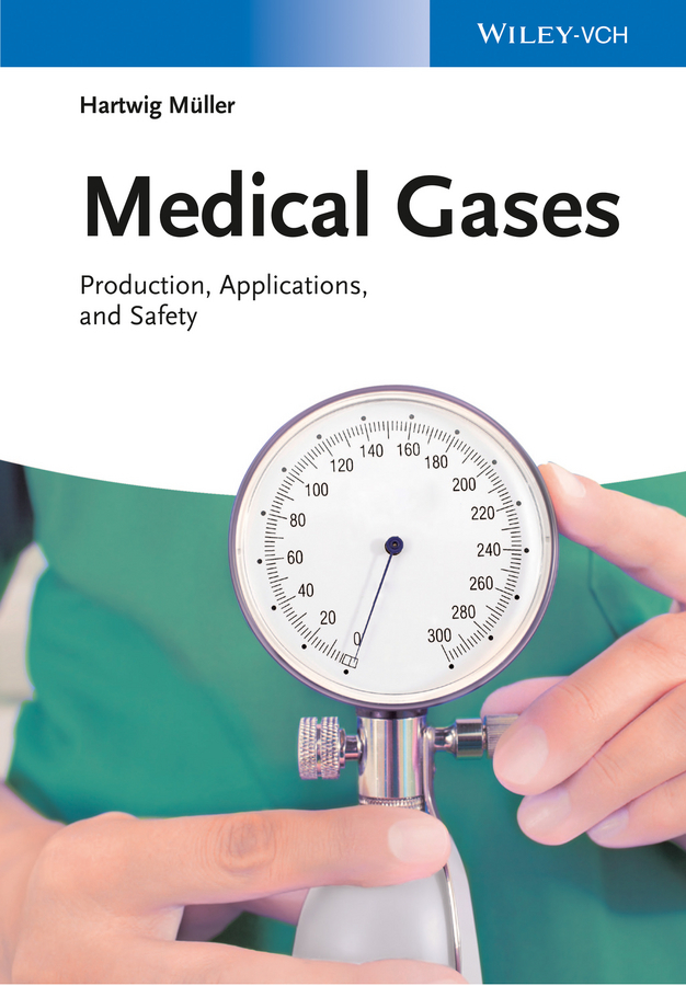Müller, Hartwig - Medical Gases: Production, Applications, and Safety, ebook