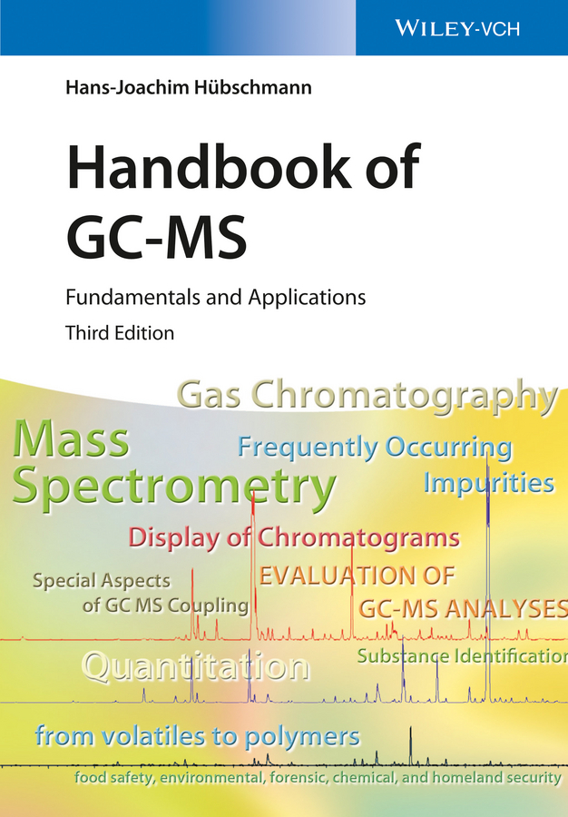 Hübschmann, Hans-Joachim - Handbook of GC-MS: Fundamentals and Applications, e-bok