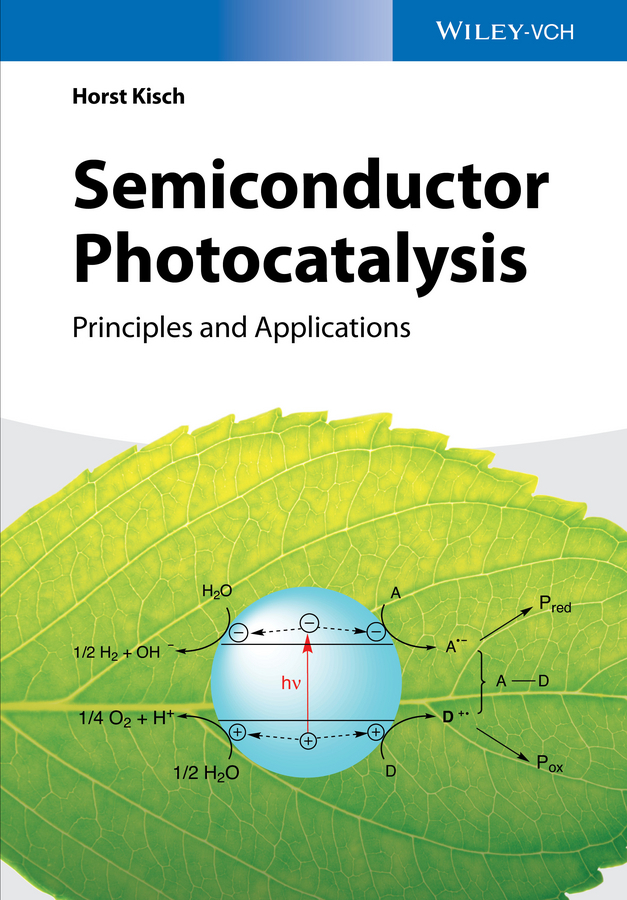 Kisch, Horst - Semiconductor Photocatalysis: Principles and Applications, ebook