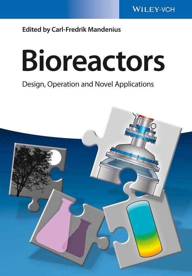 Mandenius, Carl-Fredrik - Bioreactors: Design, Operation and Novel Applications, ebook