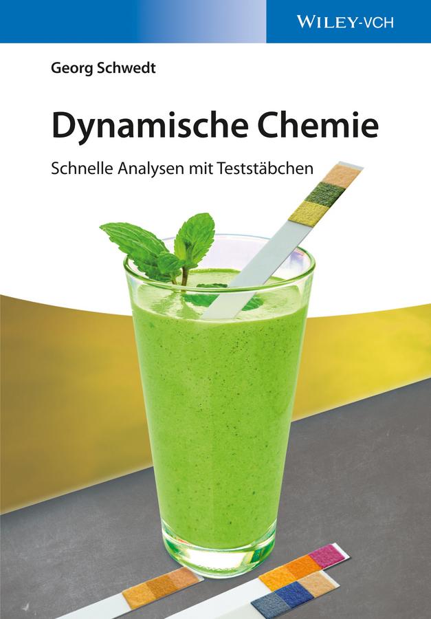 Schwedt, Georg - Dynamische Chemie: Schnelle Analysen mit Teststäbchen, ebook