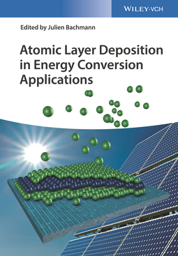 Bachmann, Julien - Atomic Layer Deposition in Energy Conversion Applications, ebook