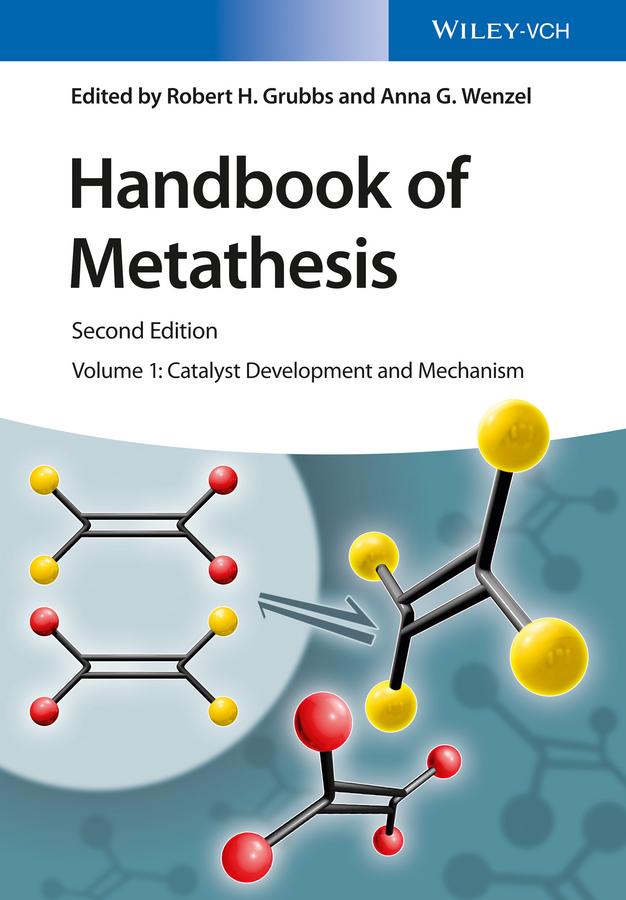 Grubbs, Robert H. - Handbook of Metathesis - Catalyst Development and Mechanism, ebook