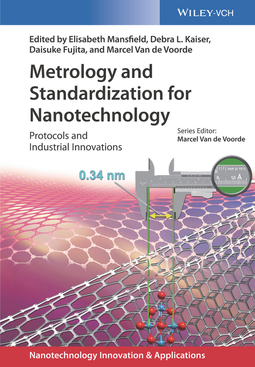 Fujita, Daisuke - Metrology and Standardization for Nanotechnology: Protocols and Industrial Innovations, ebook