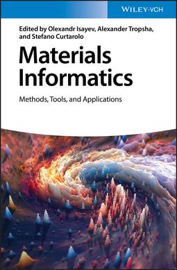 Curtarolo, Stefano - Materials Informatics: Methods, Tools, and Applications, ebook