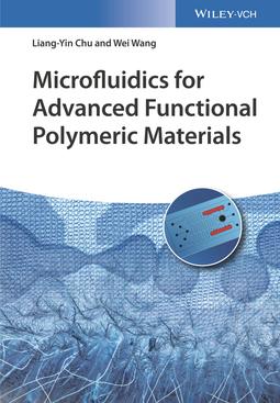 Chu, Liang-Yin - Microfluidics for Advanced Functional Polymeric Materials, ebook